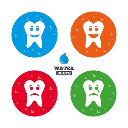 stomatologist: Water drops on button. Tooth happy, sad and crying faces icons. Dental care signs. Healthy or unhealthy teeth symbols. Realistic pure raindrops on circles. Vector Illustration
