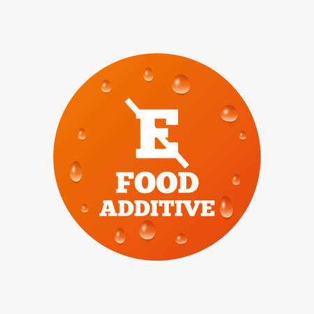 stabilizers: Water drops on button. Food additive sign icon. Without E symbol. Healthy natural food. Realistic pure raindrops. Orange circle. Vector
