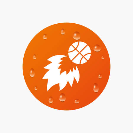 Water drops on button. Basketball fireball sign icon. Sport symbol. Realistic pure raindrops. Orange circle. Vector