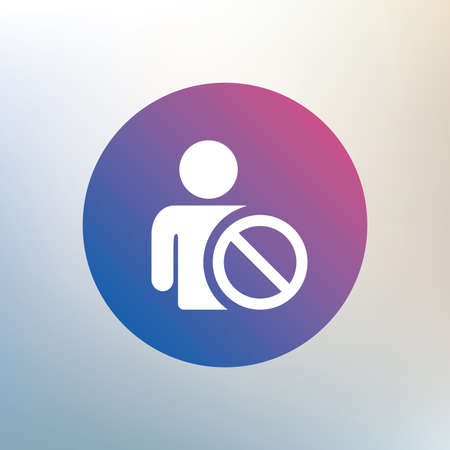 blacklist: Blacklist sign icon. User not allowed symbol. Icon on blurred background. Vector Illustration