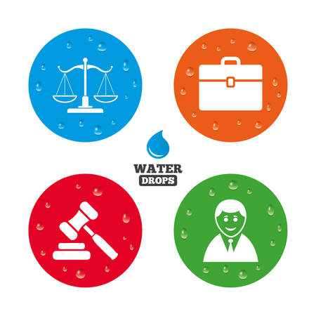 court symbol: Water drops on button. Scales of Justice icon. Client or Lawyer symbol. Auction hammer sign. Law judge gavel. Court of law. Realistic pure raindrops on circles. Vector