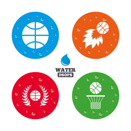 Water drops on button. Basketball sport icons. Ball with basket and fireball signs. Laurel wreath symbol. Realistic pure raindrops on circles. Vector