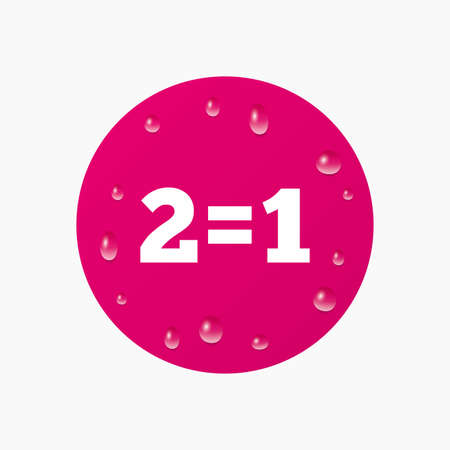 equals: Water drops on button. Two for one sign icon. Take two pay for one sale button. 2 equals 1. Realistic pure raindrops. Pink circle. Vector