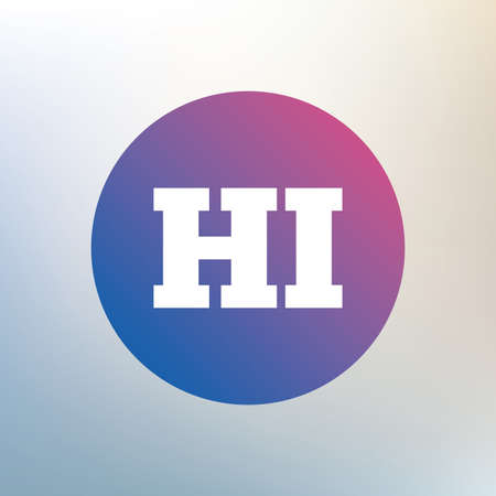 translation: Hindi language sign icon. HI India translation symbol. Icon on blurred background. Vector