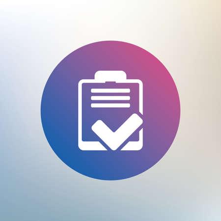 feedback form: Checklist sign icon. Control list symbol. Survey poll or questionnaire feedback form. Icon on blurred background. Vector Illustration