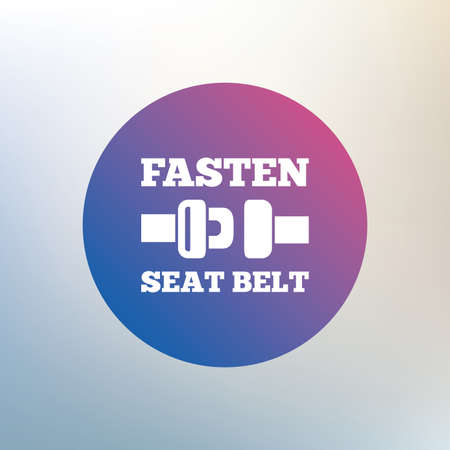 to fasten: Fasten seat belt sign icon. Safety accident. Icon on blurred background. Vector