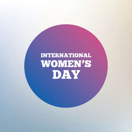 8 March International Women's Day sign icon. Holiday symbol. Icon on blurred background. Vector