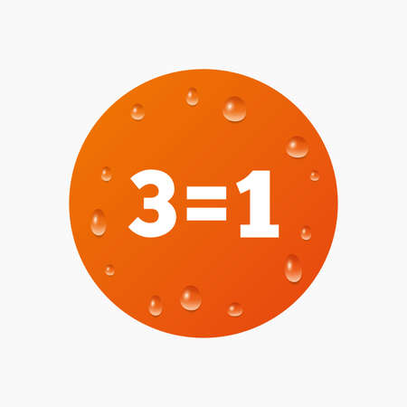 equals: Water drops on button. Three for one sign icon. Take three pay for one sale button. 3 equals 1. Realistic pure raindrops. Orange circle. Vector