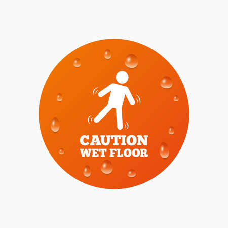 wet floor caution sign: Water drops on button. Caution wet floor sign icon. Human falling symbol. Realistic pure raindrops. Orange circle. Vector