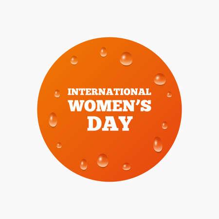 holiday symbol: Gocce d'acqua su tasto. Delle 8 marzo Giornata internazionale della donna icona segno. Simbolo di vacanza. Gocce di pioggia puro realistici. Cerchio arancione. Vettore