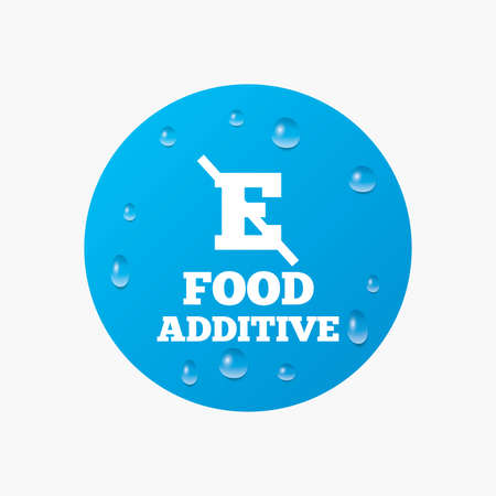 stabilizers: Water drops on button. Food additive sign icon. Without E symbol. Healthy natural food. Realistic pure raindrops. Blue circle. Vector Illustration