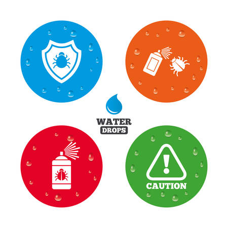 insanitary: Water drops on button. Bug disinfection icons. Caution attention and shield symbols. Insect fumigation spray sign. Realistic pure raindrops on circles. Vector Illustration