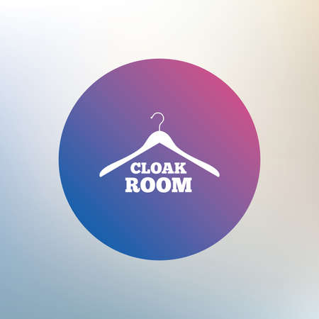 cloakroom: Cloakroom sign icon. Hanger wardrobe symbol. Icon on blurred background. Vector