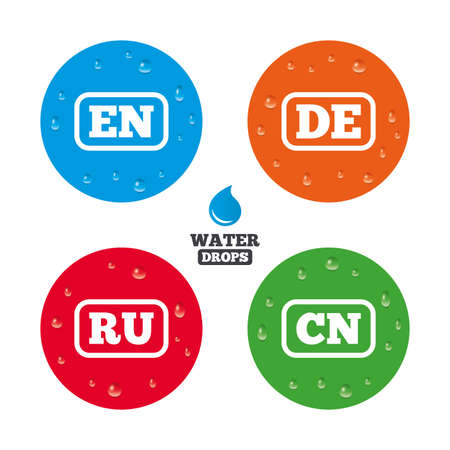 en: Water drops on button. Language icons. EN, DE, RU and CN translation symbols. English, German, Russian and Chinese languages. Realistic pure raindrops on circles. Vector