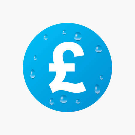 gbp: Water drops on button. Pound sign icon. GBP currency symbol. Money label. Realistic pure raindrops. Blue circle. Vector