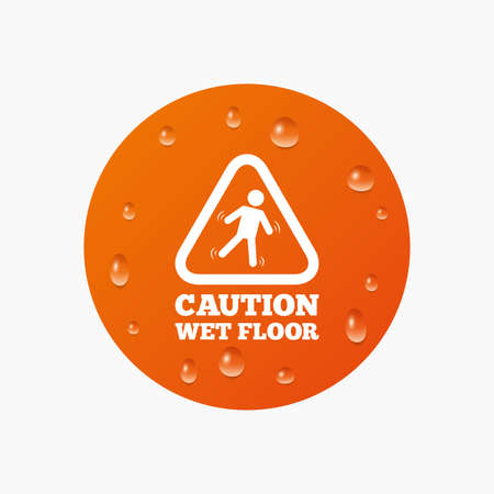 wet floor sign: Water drops on button. Caution wet floor sign icon. Human falling triangle symbol. Realistic pure raindrops. Orange circle. Vector Illustration