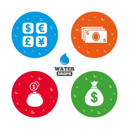 converter: Water drops on button. Currency exchange icon. Cash money bag and wallet with coins signs. Dollar, euro, pound, yen symbols. Realistic pure raindrops on circles. Vector Illustration