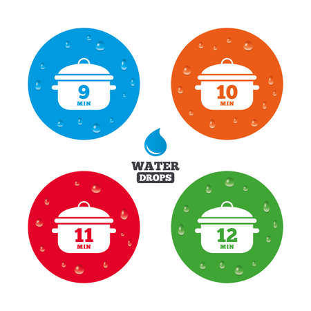 9 11: Water drops on button. Cooking pan icons. Boil 9, 10, 11 and 12 minutes signs. Stew food symbol. Realistic pure raindrops on circles. Vector