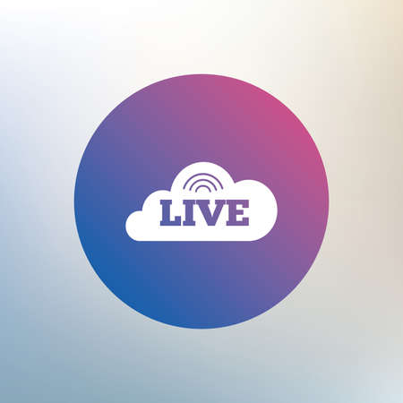 live on air: Live sign icon. On air stream symbol. Icon on blurred background. Vector Illustration