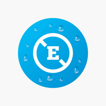 preservatives: Water drops on button. Food additive sign icon. Without E symbol. Healthy natural food. Realistic pure raindrops. Blue circle. Vector Illustration