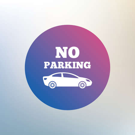 no parking sign: No parking sign icon. Private territory symbol. Icon on blurred background. Vector