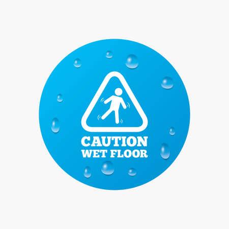 wet floor caution sign: Gotas de agua sobre el bot�n. Precauci�n mojada icono de se�alizaci�n en el suelo. Caer humano s�mbolo tri�ngulo. Las gotas de agua pura realistas. C�rculo azul. Vector