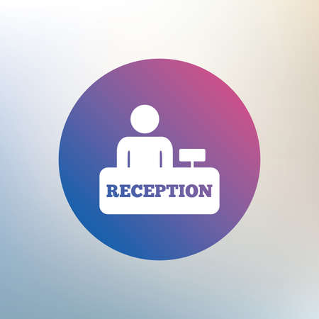 reception table: Reception sign icon. Hotel registration table with administrator symbol. Icon on blurred background. Vector Illustration