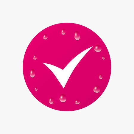 confirm: Water drops on button. Check sign icon. Yes symbol. Confirm. Realistic pure raindrops. Pink circle. Vector Illustration
