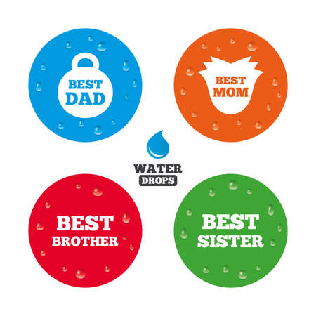 wet girl: Water drops on button. Best mom and dad, brother and sister icons. Weight and flower signs. Award symbols. Realistic pure raindrops on circles. Vector
