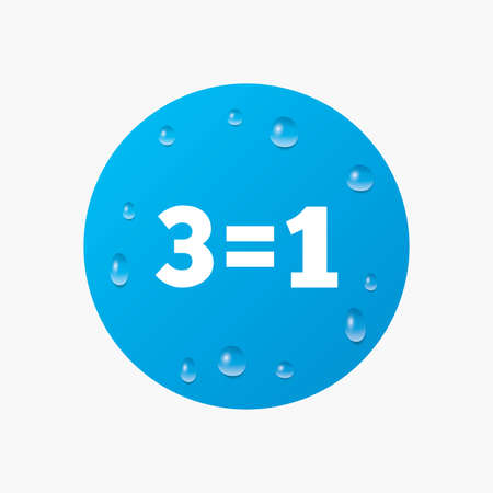 equals: Water drops on button. Three for one sign icon. Take three pay for one sale button. 3 equals 1. Realistic pure raindrops. Blue circle. Vector