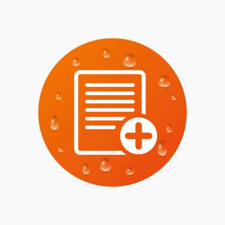 document icon: Water drops on button. Text file sign icon. Add File document symbol. Realistic pure raindrops. Orange circle. Vector