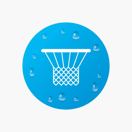Water drops on button. Basketball basket sign icon. Sport symbol. Realistic pure raindrops. Blue circle. Vector