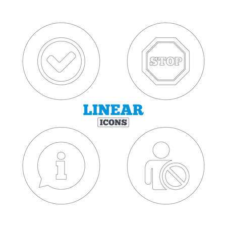 blacklist: Information icons. Stop prohibition and user blacklist signs. Approved check mark symbol. Linear outline web icons. Vector Illustration