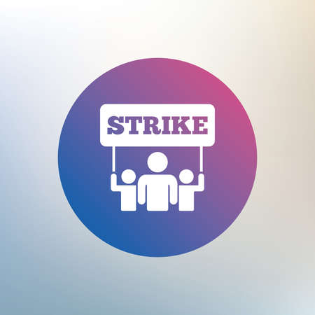 activists: Strike sign icon. Group of people symbol. Industrial action. People holding protest banner. Icon on blurred background. Vector