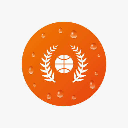 condensation basket: Water drops on button. Basketball sign icon. Sport laurel wreath symbol. Winner award. Realistic pure raindrops. Orange circle. Vector