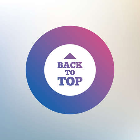 scroll up: Back to top arrow sign icon. Scroll up page symbol. Icon on blurred background. Vector Illustration