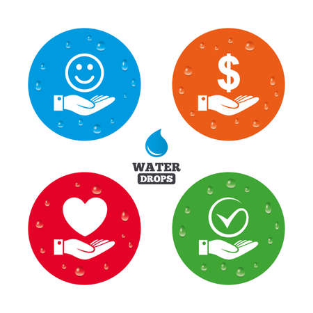 dollar symbol: Water drops on button. Smile and hand icon. Heart and Tick or Check symbol. Palm holds Dollar currency sign. Realistic pure raindrops on circles. Vector