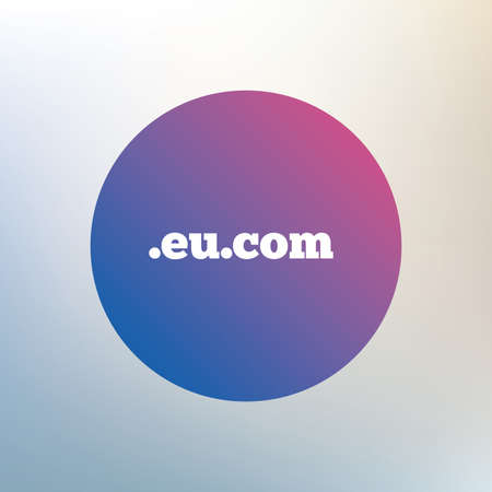 subdomain: Domain EU.COM sign icon. Internet subdomain symbol. Icon on blurred background. Vector Illustration