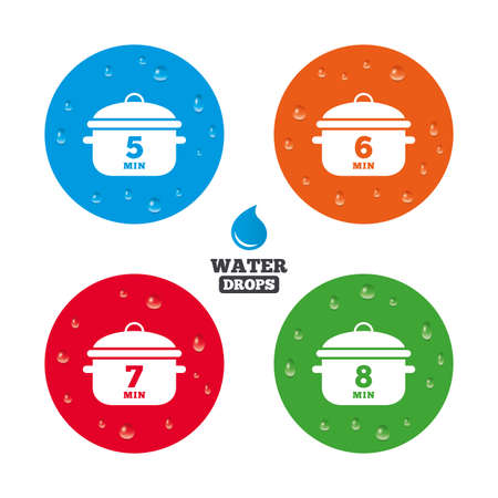 boil: Water drops on button. Cooking pan icons. Boil 5, 6, 7 and 8 minutes signs. Stew food symbol. Realistic pure raindrops on circles. Vector Illustration