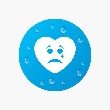 sad heart: Water drops on button. Sad heart face with tear sign icon. Crying chat symbol. Realistic pure raindrops. Blue circle. Vector