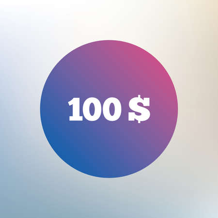usd: 100 Dollars sign icon. USD currency symbol. Money label. Icon on blurred background. Vector Illustration