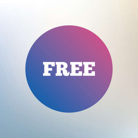 free background: Free sign icon. Special offer symbol. Free of charge. Icon on blurred background. Vector