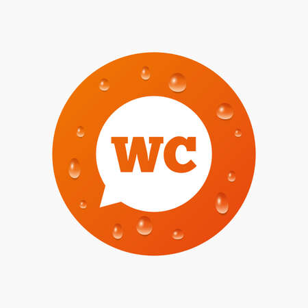 lavatory: Water drops on button. WC Toilet sign icon. Restroom or lavatory speech bubble symbol. Realistic pure raindrops. Orange circle. Vector
