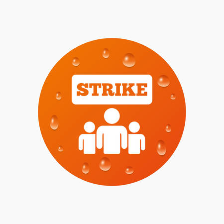 activists: Water drops on button. Strike sign icon. Group of people symbol. Industrial action. People protest. Realistic pure raindrops. Orange circle. Vector