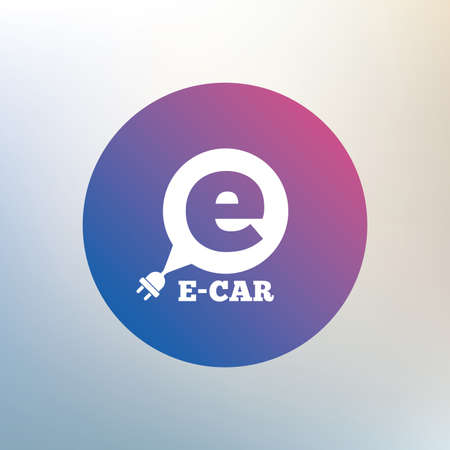 plug electric: Electric car sign icon. Electric vehicle transport symbol. Speech bubble. Icon on blurred background. Vector Illustration