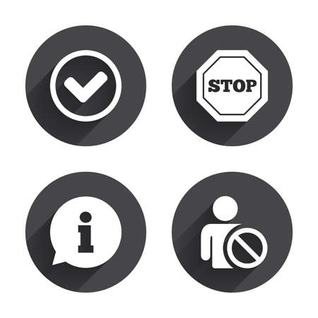 blacklist: Information icons. Stop prohibition and user blacklist signs. Approved check mark symbol. Circles buttons with long flat shadow. Vector Illustration