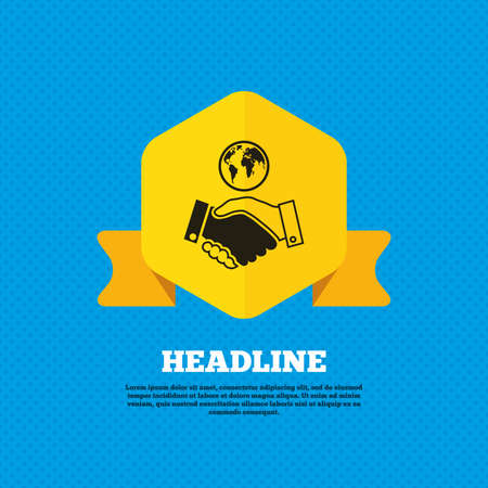 business agreement: World handshake sign icon. Amicable agreement. Successful business with globe symbol. Yellow label tag. Circles seamless pattern on back. Vector