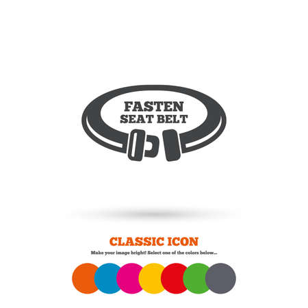 to fasten: Fasten seat belt sign icon. Safety accident. Classic flat icon. Colored circles. Vector