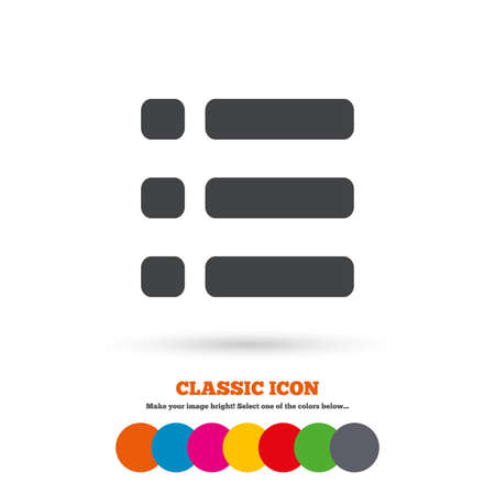 the view option: List sign icon. Content view option symbol. Classic flat icon. Colored circles. Vector