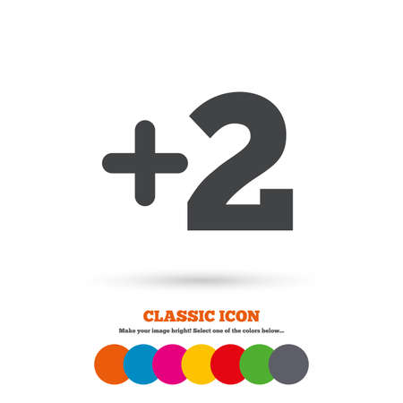 append: Plus two sign. Add two symbol. Two more. Classic flat icon. Colored circles. Vector Illustration